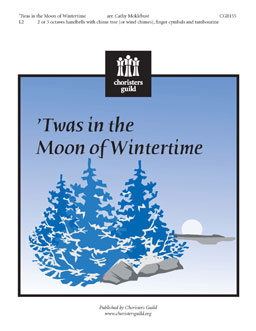 Twas in the Moon of Wintertime (2 or 3 octaves)
