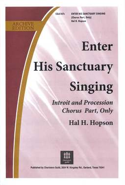 Enter His Sanctuary Singing Chorus Copy