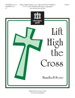 Lift High the Cross (Handbell Score)