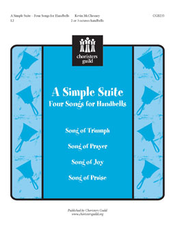A Simple Suite Four Songs for Handbells