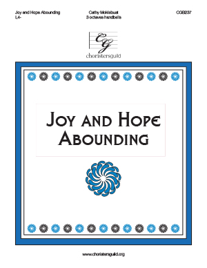 Joy and Hope Abounding (3 octaves)