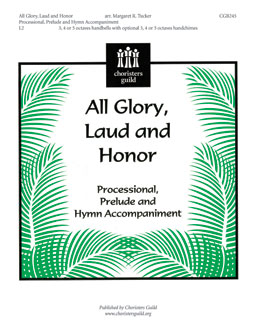 All Glory, Laud and Honor (Processional, Prelude and Hymn Accompaniment)