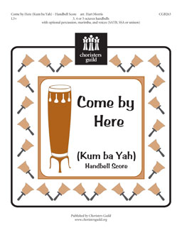 Come by Here (Kum ba Yah) (Handbell Score)