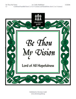 Be Thou My Vision (Lord of All Hopefulness)