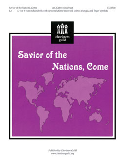 Savior of the Nations, Come (3, 4 or 5 octaves)