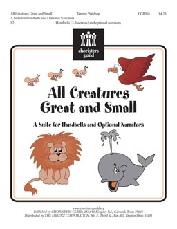 All Creatures Great and Small (A Suite for Handbells)