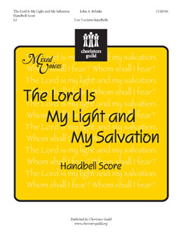 The Lord is My Light and My Salvation (Handbell Score)