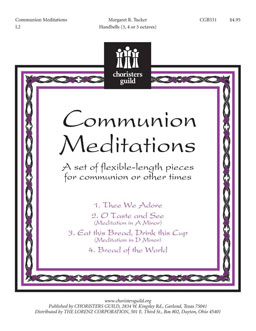 Communion Meditations: Set of Flexible Length Pieces for Communion/Other Times