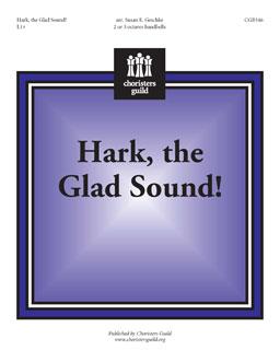 Hark, the Glad Sound