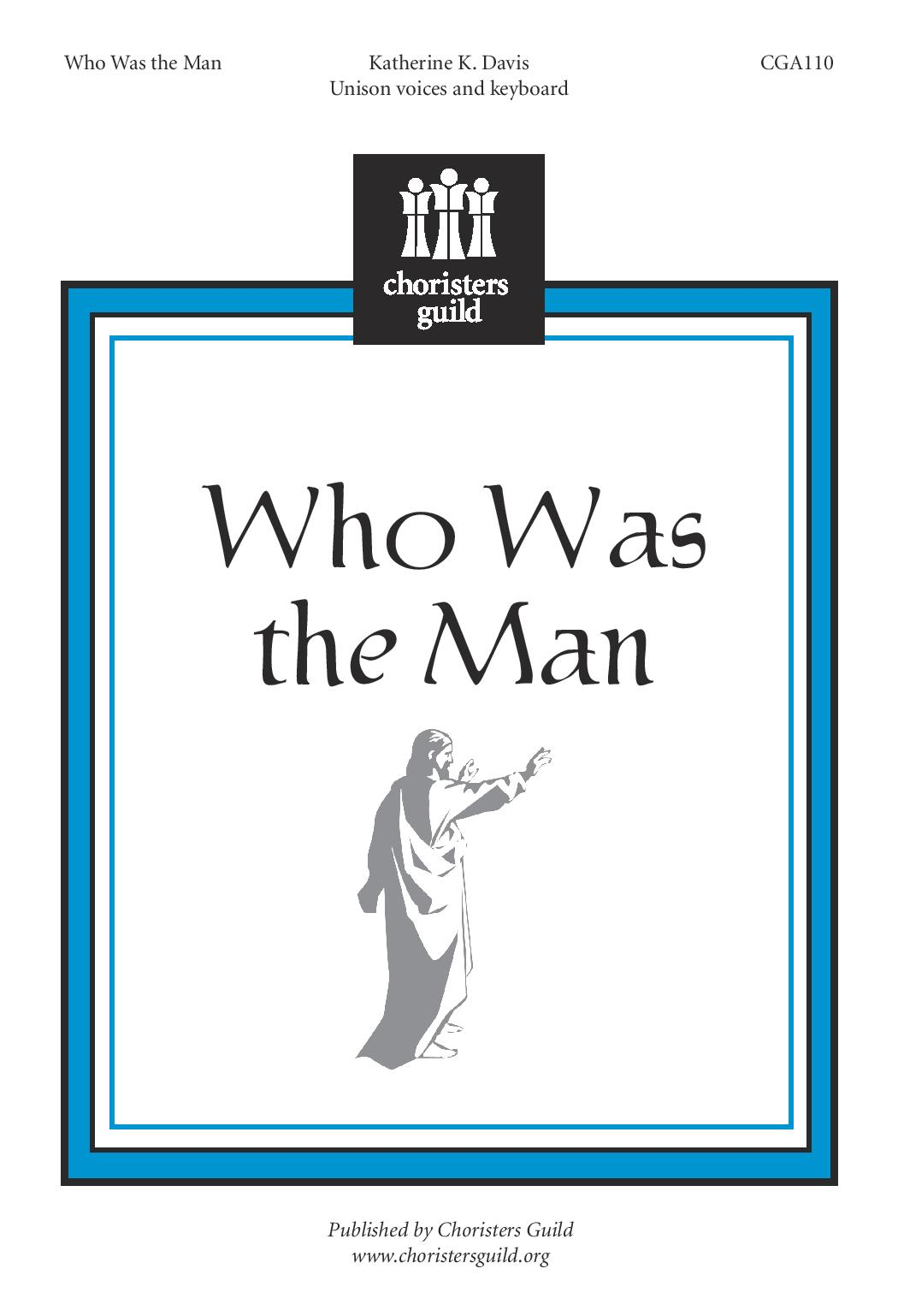 Who Was the Man