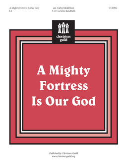 A Mighty Fortress Is Our God (Handbell)