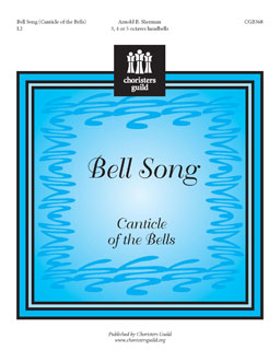 Bell Song Canticle of the Bells