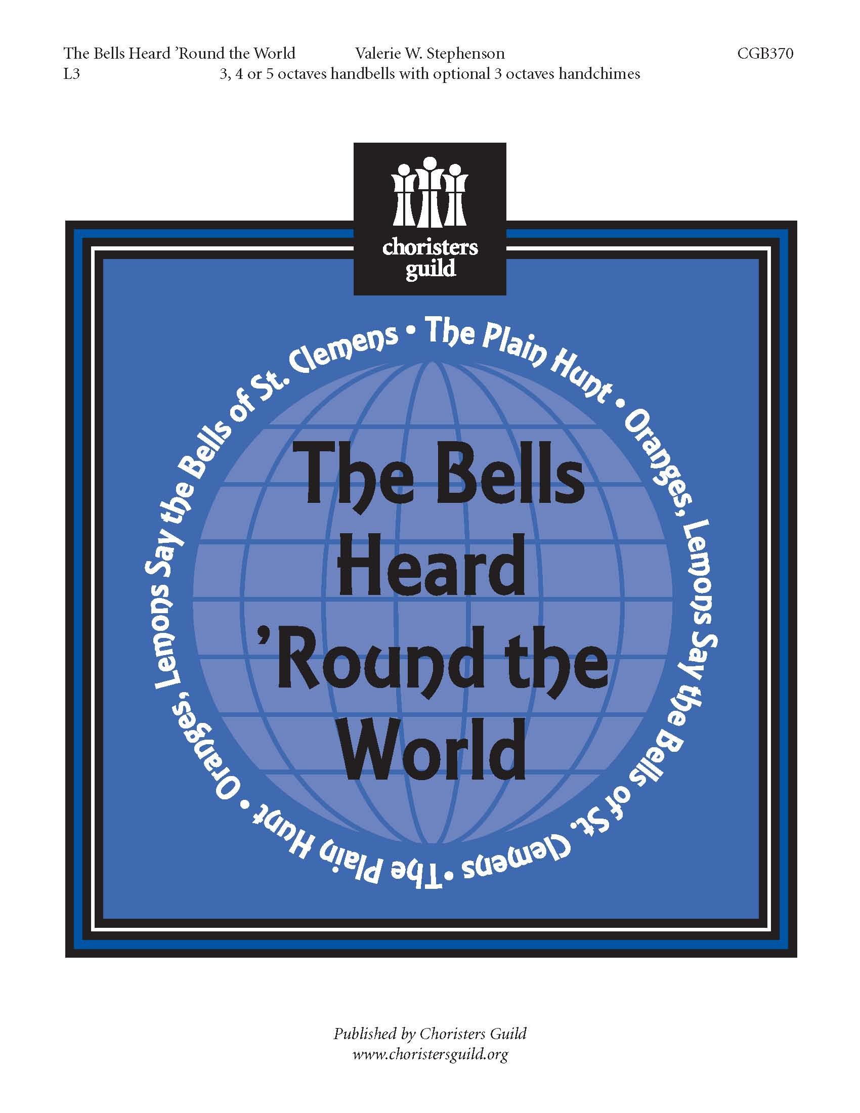 The Bells Heard `Round the World