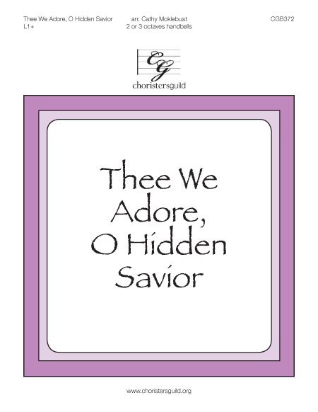 Thee We Adore, O Hidden Savior (2 or 3 octaves)