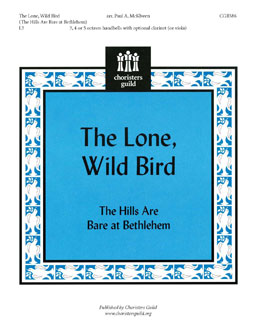 The Lone, Wild Bird (The Hills are Bare at Bethlehem)