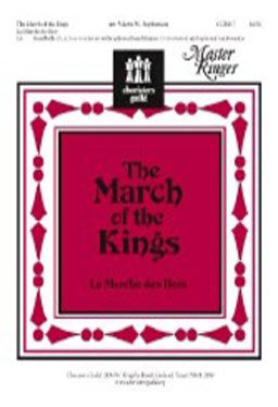 The March of the Kings (La Marche des Rois)