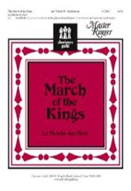 The March of the Kings (La Marche des Rois)