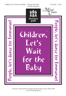 Children, Let's Wait for the Baby