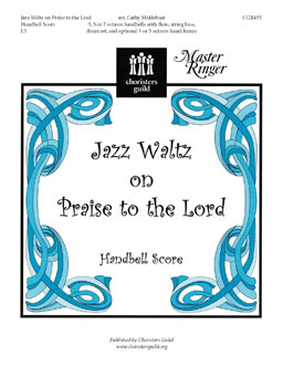 Jazz Waltz on Praise to the Lord (Handbell Score)