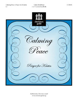 Calming Peace: Prayer for Kristin (2 or 3 octaves)
