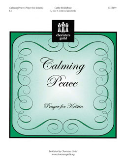 Calming Peace: Prayer for Kristin (3, 4 or 5 octaves)