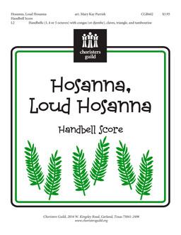 Hosanna, Loud Hosanna (Handbell Score)