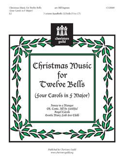 Christmas Music for Twelve Bells (Four Carols in F Major)