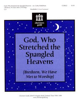 God, Who Stretched the Spangled Heavens
