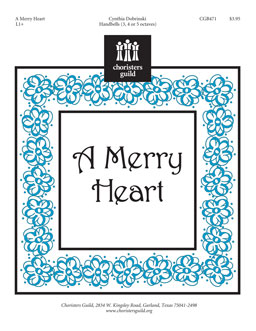 A Merry Heart (3, 4 or 5 octaves)