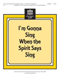 I'm Gonna Sing When the Spirit Says Sing
