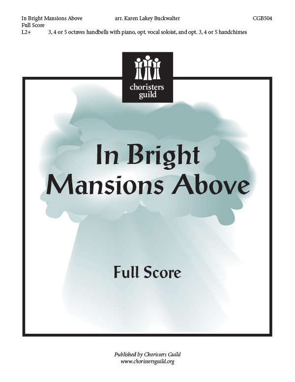 In Bright Mansions Above (Full Score)