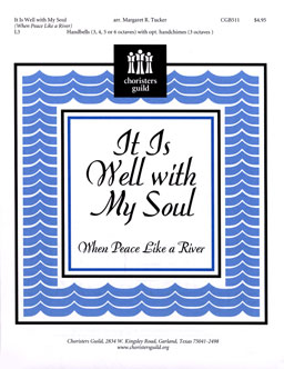 It is Well with My Soul (When Peace Like a River)