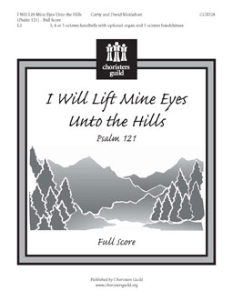 I Will Lift Mine Eyes Unto the Hills (Psalm 121) (Full Score)