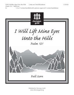 I Will Lift Mine Eyes Unto the Hills (Psalm 121) (Full Score)