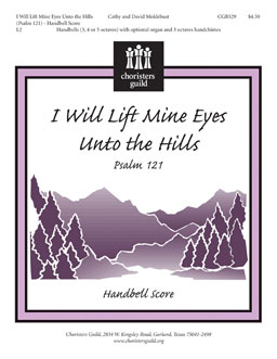 I Will Lift Mine Eyes Unto the Hills (Psalm 121) (Handbell Score)