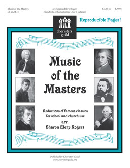 Music of the Masters (Reductions of famous classics for school and church use)