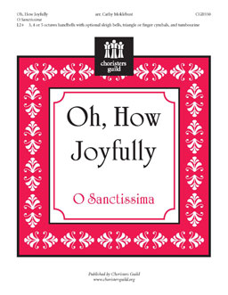 Oh, How Joyfully (3, 4 or 5 Octaves)