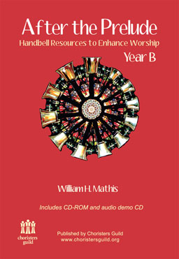 After the Prelude, Year B - Handbell Resources to Enhance Worship (Digital)