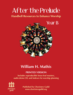 After the Prelude, Year B - Handbell Resources to Enhance Worship (Print)