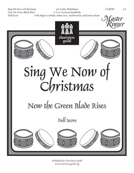 Sing We Now of Christmas; Now the Green Blade Rises (Full Score)