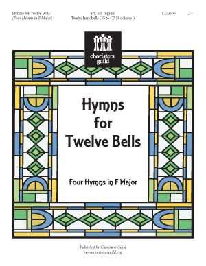 Hymns for Twelve Bells (Four Hymns in F Major)