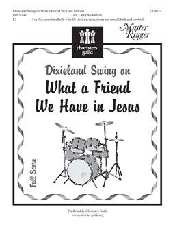 Dixieland Swing on 'What a Friend We Have in Jesus' (Full Score)