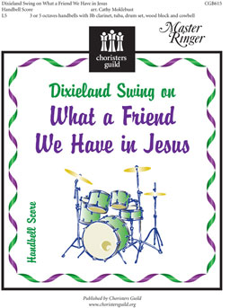 Dixieland Swing on 'What a Friend We Have in Jesus' (Handbell Score)