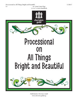 Processional on All Things Bright and Beautiful