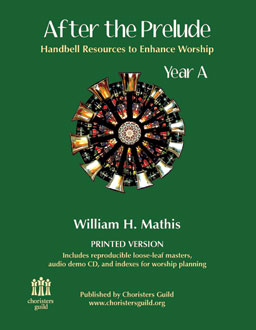 After the Prelude, Year A - Handbell Resources to Enhance Worship (Print)