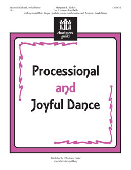 Processional and Joyful Dance - 2 or 3 octaves handbells