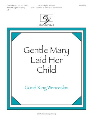 Gentle Mary Laid Her Child (2 or 3 octaves)