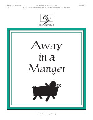 Away in a Manger (2 or 3 octaves)