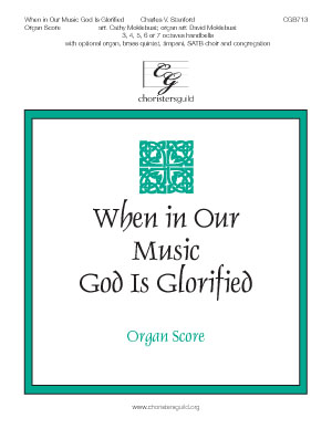 When in Our Music God Is Glorified - Organ Score