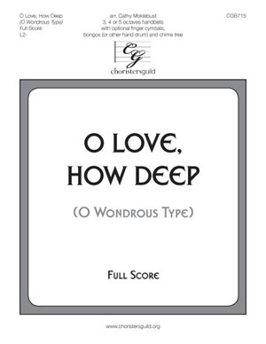 O Love, How Deep (O Wondrous Type) - Full Score